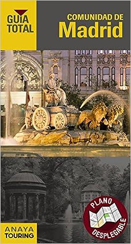 Comunidad de Madrid (Guía Total - España): Amazon.es: Anaya Touring, Giles Pacheco, Fernando de: Libros