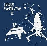 Barry Manilow II