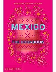 Mexico: The Cookbook