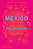 Mexico%3A The Cookbook