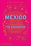 Mexico%3A The Cookbook