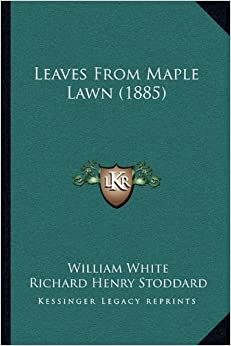 Leaves from Maple Lawn (1885)