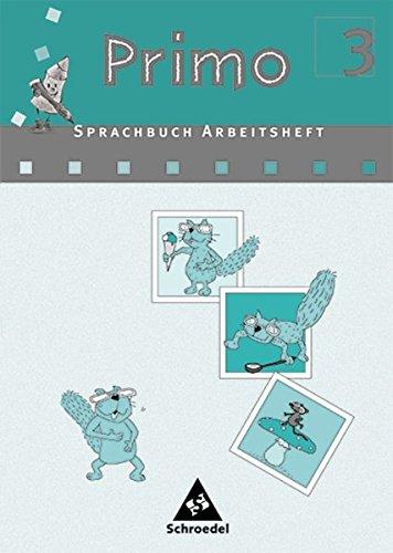 Primo Sprachbuch 3 Arbeitsheft. Für Bremen, Niedersachsen, Nordrhein- Westfalen. (Lernmaterialien) pdf