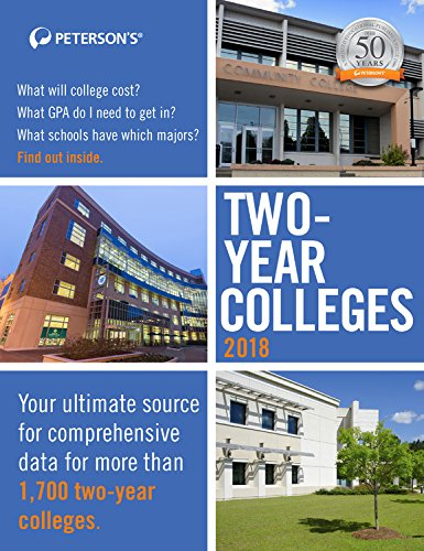 Two-Year Colleges 2018 (Peterson's Two-year Colleges)