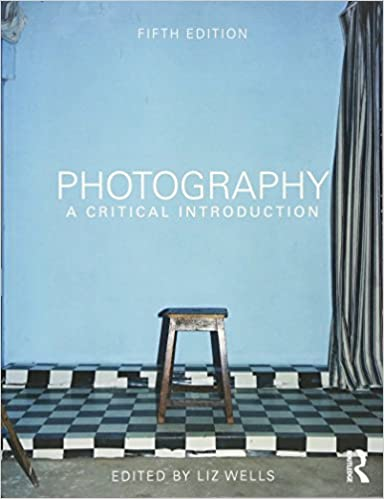 Amazon photography a critical introduction 9780415854290 photography a critical introduction 5th edition by liz wells fandeluxe Image collections