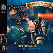 Venom and Song: The Berinfell Prophecies Series, Book 2 | Christopher Hopper, Wayne Thomas Batson