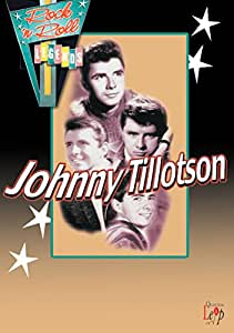 JOHNNY TILLOTSON - ROCK AND ROLL LEGENDS