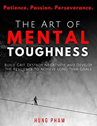 The Art Of Mental Toughness by Hung Pham ebook deal