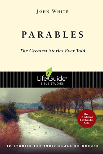 Parables: The Greatest Stories Ever Told (Lifeguide Bible - Grove Mall City Outlet