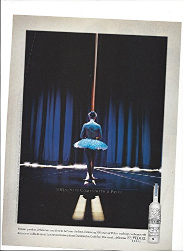 print-ad-for-belvedere-vodka-greatness-comes-with-a-price-ballet-2003-print-ad