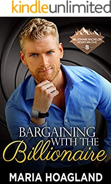 Bargaining with the Billionaire (Billionaire Bachelor Mountain Cove)