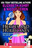 Heroes and Hurricanes: a Danger Cove Cocktail Mystery (Danger Cove Mysteries) (Volume 13)