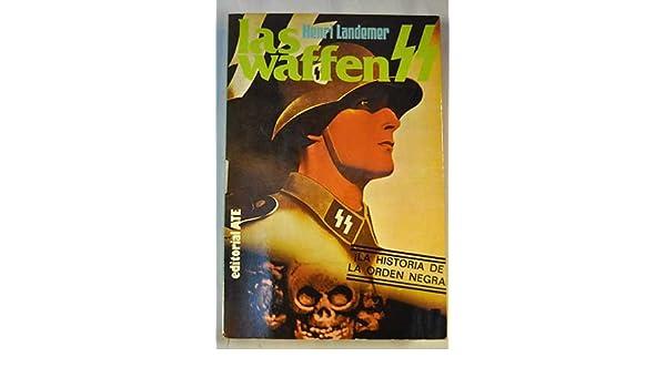 henri landemer las waffen ss barcelona 1980 la historia de la orden negra
