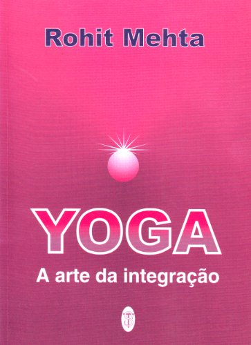Yoga A Arte Da Integração