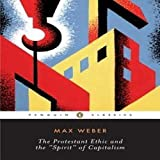 img - for The Protestant Ethic and the Spirit of Capitalism: and Other Writings (Penguin Twentieth-Century Classics) by Max Weber (2002-04-03) book / textbook / text book