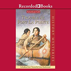 Trouble at Fort LaPointe Audiobook