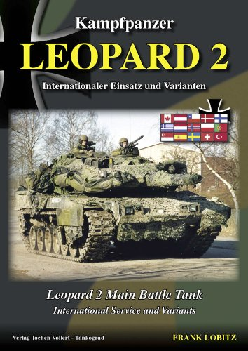 Kampfpanzer Leopard 2: Leopard 2 Main Battle Tanks - International Service and Variants ()
