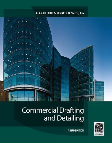 Commercial Drafting And Detailing 3Rd Ed.