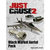 Just Cause 2: Black Market Aerial Pack DLC [Download]