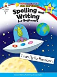 img - for Spelling and Writing for Beginners, Grade 1: Gold Star Edition (Home Workbooks) book / textbook / text book