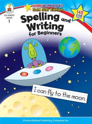 Spelling and Writing for Beginners, Grade 1: Gold Star Editi
