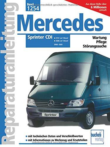 Mercedes-Benz Sprinter CDI 2000 bis 2005 (Reparaturanleitungen)