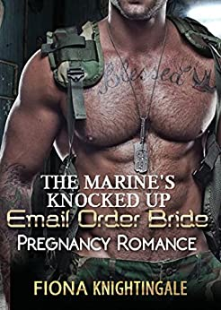 Download for free The Marine's Knocked Up Email Order Bride