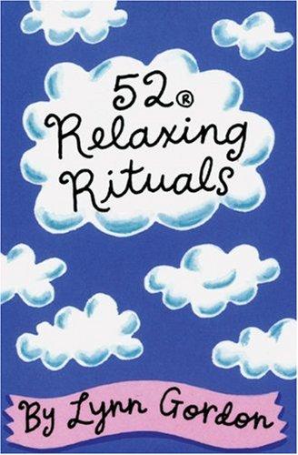 52 Relaxing Rituals (52 Series)