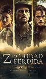 Z, la ciudad perdida (Spanish Edition)