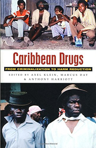 Download Caribbean Drugs: From Criminalization to Harm Reduction PDF