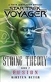 Star Trek: Voyager: String Theory #2: Fusion, Kirsten Beyer, 1476792755