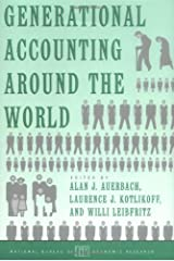 Generational Accounting around the World (National Bureau of Economic Research Project Report) Hardcover