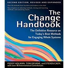 The Change Handbook: Group Methods for Shaping the Future