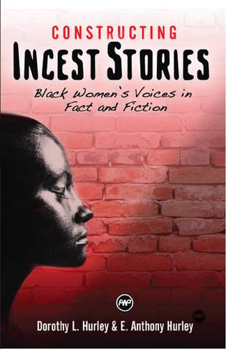 Download Constructing Incest Stories : Black Women's Voices in Fact and Fiction pdf epub