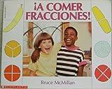A Comer Fracciones, Bruce McMillan, 0590485970