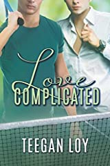 Love Complicated by Teegan Loy (2015-05-11) Paperback