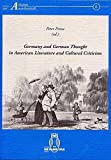 img - for Germany and German thought in American literature and cultural criticism: Proceedings of the German-American conference in Paderborn, May 16-19, 1990 (Arbeiten zur Amerikanistik) book / textbook / text book