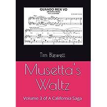 Musetta's Waltz (A California Saga Book 3)