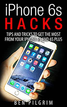 tips and tricks for iphone 6 iphone 6s hacks tips and tricks to get the most from your 19473