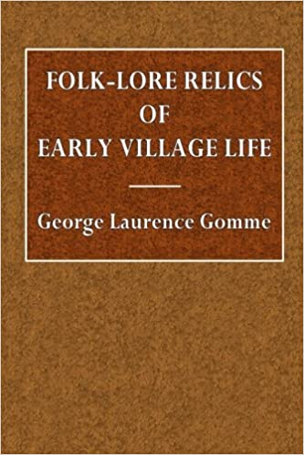Folk-Lore Relics of Early Village Life: George Laurence