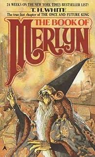 The Books of Merlyn par Terence Hanbury White