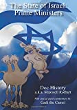 img - for The State of Israel: Prime Ministers: With Special Guest Commentary by Gadi the Camel book / textbook / text book