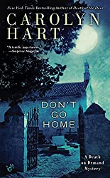 Don't Go Home (Death on Demand Mysteries Series Book 25)