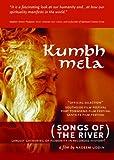 Kumbh Mela:Songs of the River
