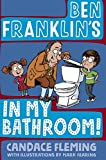 img - for Ben Franklin's in My Bathroom! book / textbook / text book