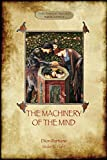 img - for The Machinery of the Mind: (Aziloth Books) book / textbook / text book