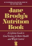 Jane Brody's Nutrition Book, Jane Brody, 0393014290