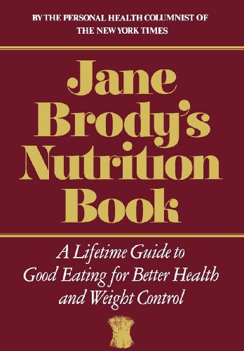 Jane Brody'S Nutrition Book by Jane Brody