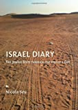 Israel Diary : The Jewish State Through the Eyes of a Goy, Seu, Nicola, 1443827401