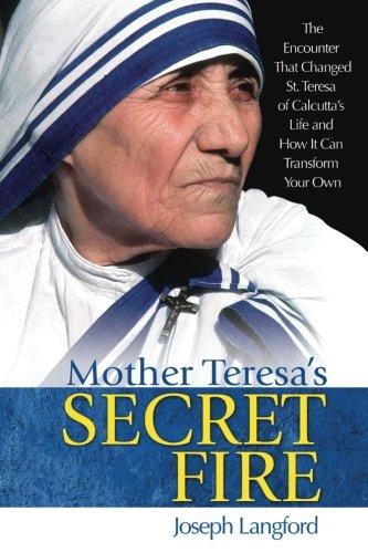 [B.e.s.t] Mother Teresa's Secret Fire PDF